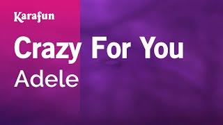 Video Karaoke Crazy For You - Adele * download MP3, 3GP, MP4, WEBM, AVI, FLV Agustus 2018