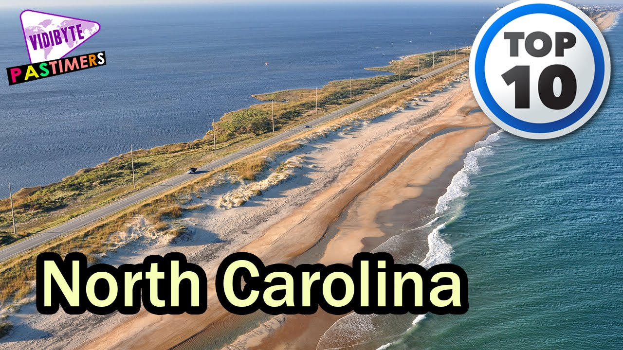 10 best places to visit in north carolina pastimers youtube
