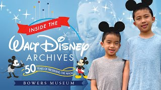 Inside The Walt Disney Archives Exhibit Tour, Props & History at Bowers Museum Reopening