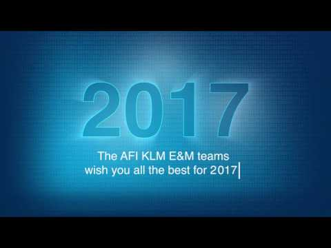 All the Best for 2017 - Air France Industries KLM Engineering & Maintenance