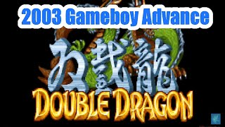 2003 Double Dragon Advance (Gameboy Advance) Game Playthrough Retro Game