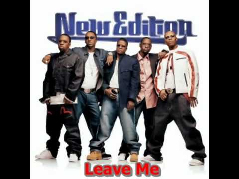 New Edition - Leave Me