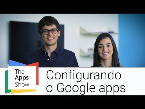 Configurando o Google Apps | Painel do Admin | Apps Show Brasil