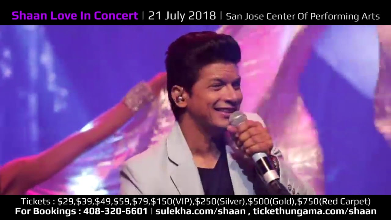 Shaan Love in Concert 2018 Bay Area in San Jose Center of Performing