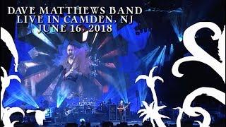 Dave Matthews Band - #41 [ Live In Camden, NJ 6.16.18 ]