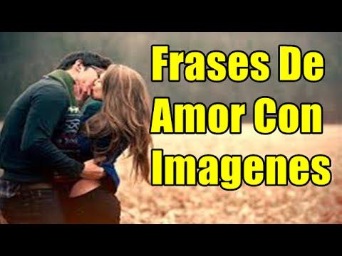 Frases Bonitas Con Imágenes, Imagen De Amor Y Frases