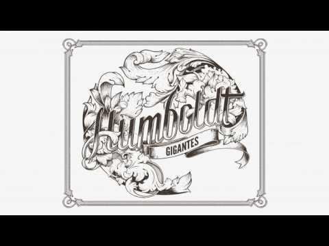 Humboldt - Gigantes (Full Album)