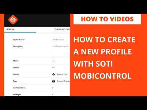 How To Create a Profile on SOTI MobiControl