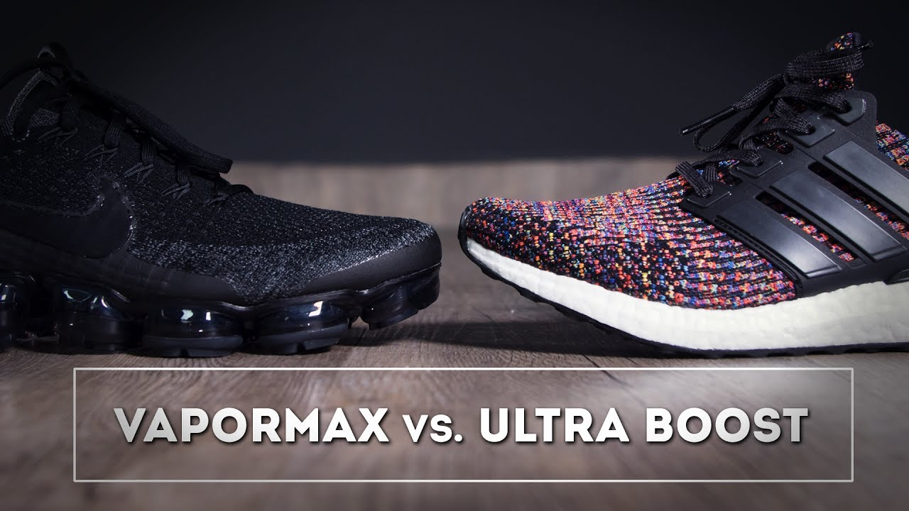 finest selection a55e1 2b90a Nike Vapor Max vs. Adidas Ultra Boost