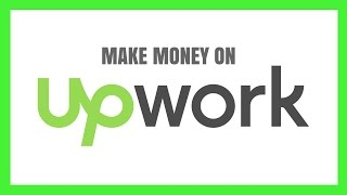 The Best Ways To Make Money On Upwork