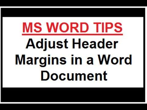 Microsoft Word Tips - Adjust Header Margins in a Word Document