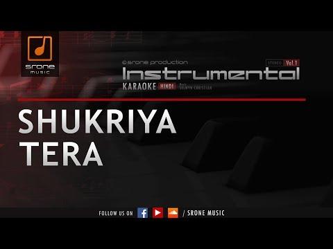 Shukriya Tera (Srone' Instrumental)