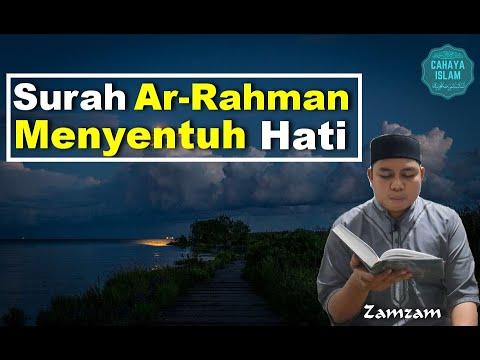 Bacaan Merdu Surah Ar Rahman Ayat 1 78 Zamzam