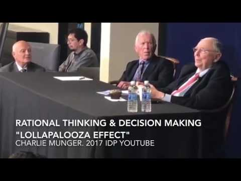 Charlie Munger 2017 -Lollapalooza Effect. Bias. Rational Thinking. Descision Making, Analysis