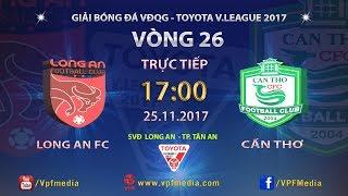 Dong Tam Long An vs Can Tho full match