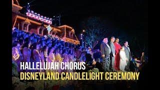 Hallelujah Chorus at Disneyland's Candlelight