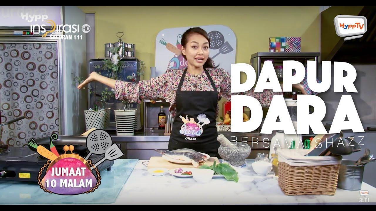 Dapurdara Musim Pertama Bersama Shazz You Unifi Tv Dapur Dara Ramadan