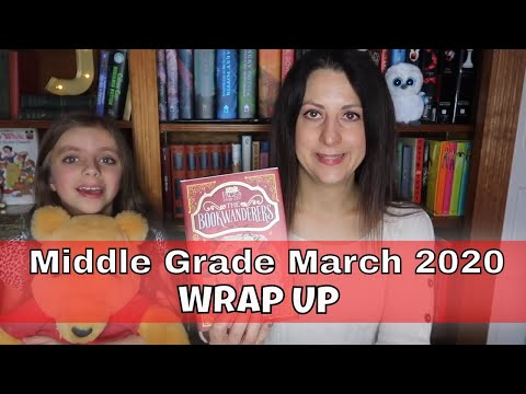 Middle Grade March 2020 Reading Wrap Up