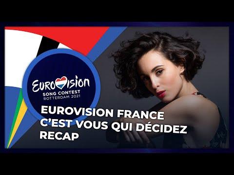 Eurovision France - C'est Vous Qui Décidez 2021 | RECAP