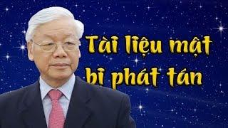 Một loạt tài liệu mật bị tung ra, Nguyễn Phú Trọng méo mặt vì những âm mưu bấy lâu bị bại lộ