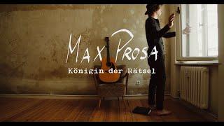 Max Prosa - Königin der Rätsel