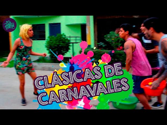 CLÁSICAS DE CARNAVALES | DeBarrio