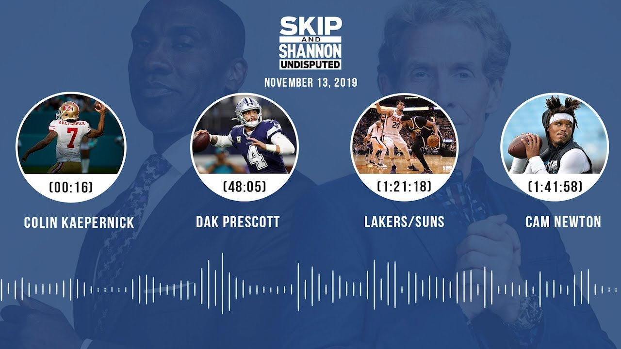 Colin Kaepernick, Dak Prescott, Lakers/Suns, Cam Newton Audio Podcast