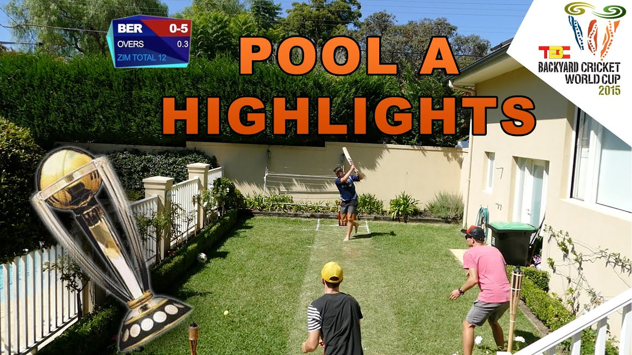 the backyard cricket world cup pool a highlights youtube