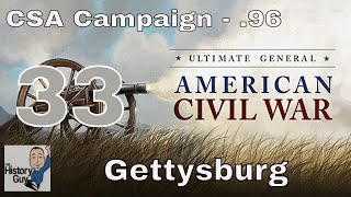 GETTYSBURG (Annihilation of the Day One Federal Army) - Ultimate General Civil War CSA Campaign #33