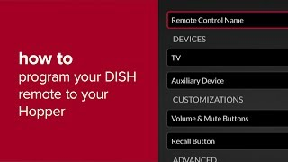 How to Program Your DISH Remote to Your Hopper