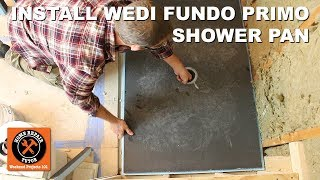 Install a Shower Pan Part 3: Setting Curbed Wedi Fundo Primo  (Step-by-Step)