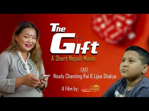 THE GIFT, A Short Nepali Movie