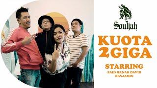 Download lagu Souljah - Kuota 2 Giga