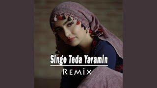 Singe Teda Yaramin (Remix)