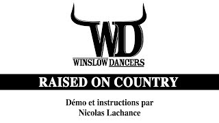 Raised on country line dance Video