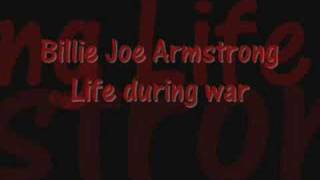 Billie Joe Armstrong - Life during wartime