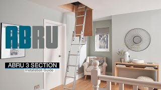 How to install the Abru 3 Section Aluminium Loft Ladder
