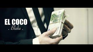 BLAKE - EL COCO [VIDEOCLIP OFICIAL] #TALISMÁN
