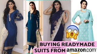 BUYING AMAZON READY MADE INDIAN SUITS AND SAREES