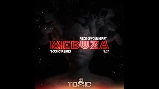 Meduza - Piece Of Your Heart (Toxic Remix) Video