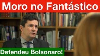 Sérgio Moro no Fantástico cala a Globo após críticas a Bolsonaro!