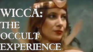 Wicca: The Occult Experience {documentary}