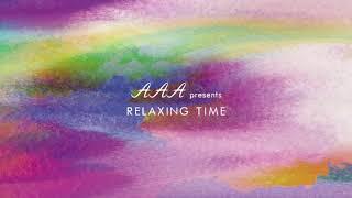 AAA presents RELAXING TIME: Deep Sleep, Stress Releaf, Meditation
