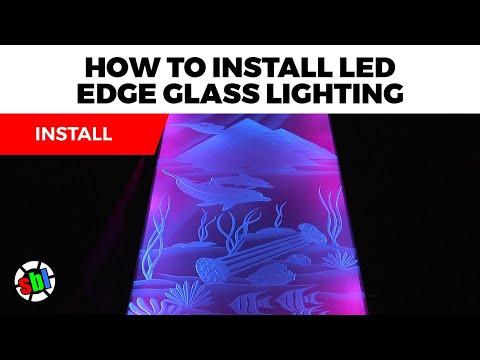 How to Install LED Edge Glass Lighting