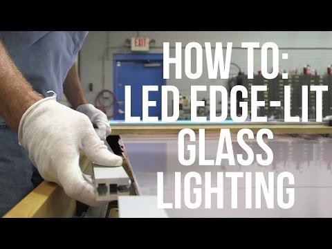 How to Install LED Edge Glass Lighting