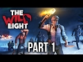 The Wild Eight Gameplay Walkthrough Part 1 - I'M SO HUNGRY