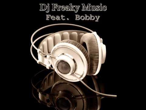 Dj Freaky feat. Bobby - Crazy Chimes