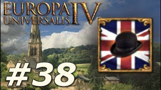 Europa Universalis IV: Rule Britannia | Anglophile - Part 38