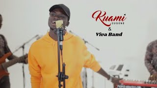 Kuami Eugene X Viva Band - Angela/Confusion (Live Band Rendition)