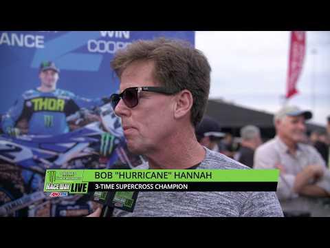Bob Hannah  Anaheim  Race Day LIVE 2018